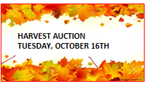 HARVEST AUCTION…..SAVE THE DATE!!