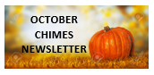 OCTOBER CHIMES NEWSLETTER