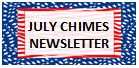 JULY CHIMES NEWSLETTER