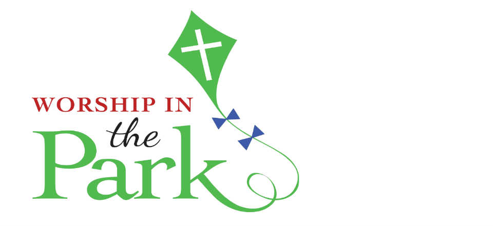 WORSHIP IN THE PARK – SAVE THE DATE!