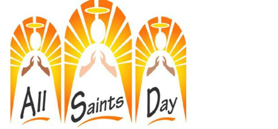All Saints' Day – November 3rd 2019