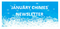JANUARY CHIMES NEWSLETTER