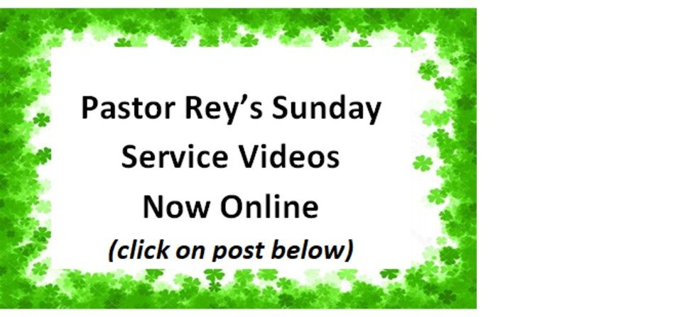 Pastor Rey's Sunday Worship Services