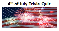 4th of July Trivia Quiz